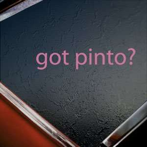 Got Pinto? Pink Decal Horse Breed Pony Window Pink Sticker