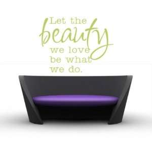 Let the Beauty We Love Be What We Do Sports Vinyl Wall Decal Sticker