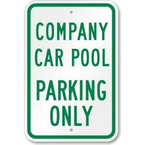 Company Pool Car Parking Only High Intensity Grade Sign