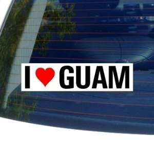 I Love Heart GUAM   Window Bumper Sticker Automotive