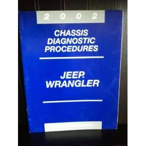 Jeep Wrangler Chassis Diagnostic Procedures 2002