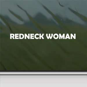 REDNECK WOMAN White Sticker WINDSHIELD Laptop Vinyl Window White Decal