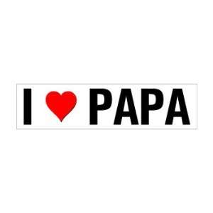 I Heart Love Papa   Window Bumper Sticker Automotive