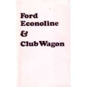1974 FORD ECONOLINE VAN CLUB WAGON Owners Manual