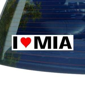 I Love Heart MIA   Window Bumper Sticker Automotive
