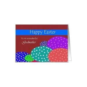 Godmother/ Happy Easter ~ Colorful Speckled Easter Eggs